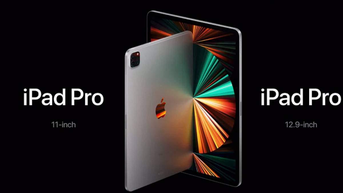 iPad Pro 2021 – технические характеристики, цена Украина, обзор